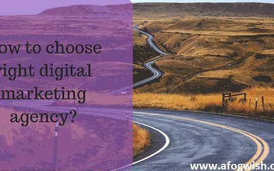 How to choose right digital marketing agency
