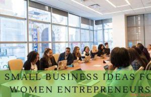 5 small business ideas for women Entrepreneurs